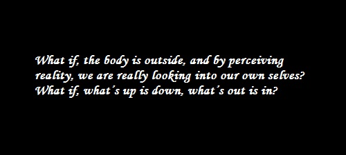 What If, the body is outside